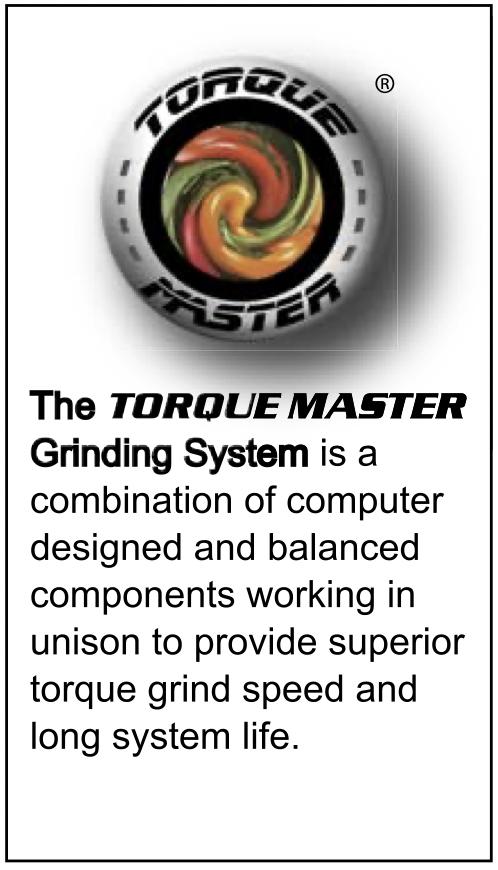 Torque Master Grinding System
